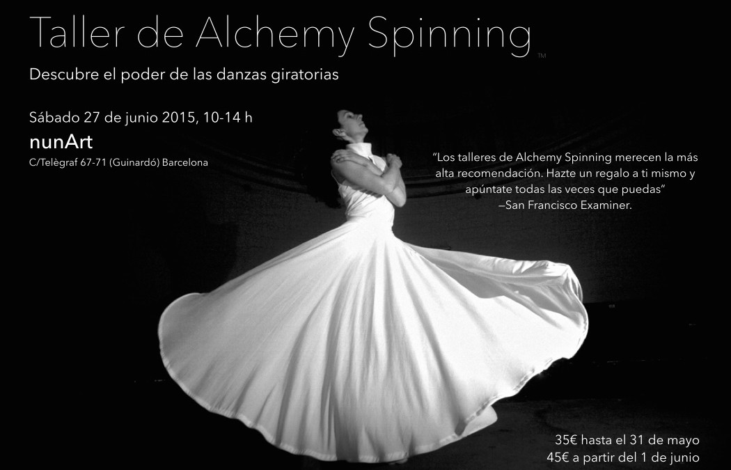 Alchemy Spinning™ Workshop at NunArt in Barcelona